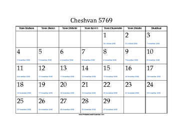 Cheshvan 5769 Calendar with Jewish holidays and Gregorian equivalents